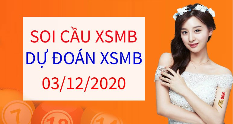 soi cau XSMB 03/12/2020