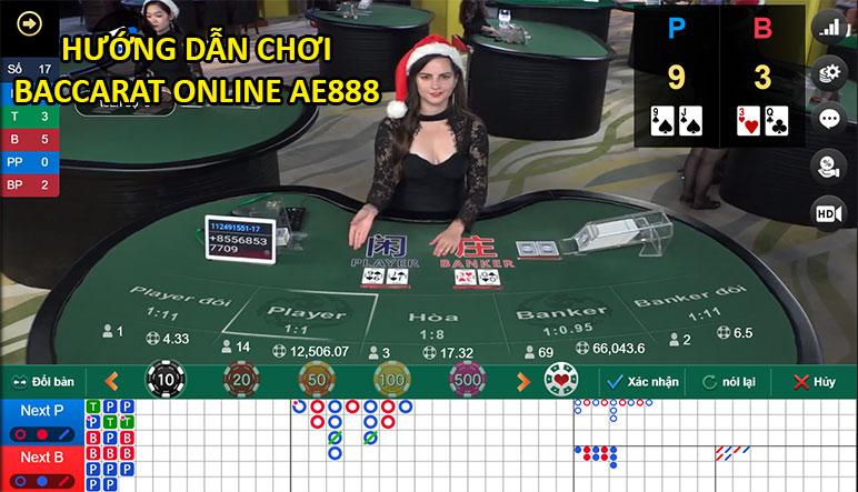 Baccarat online - Hướng dẫn chơi Baccarat trực tuyến tại AE888