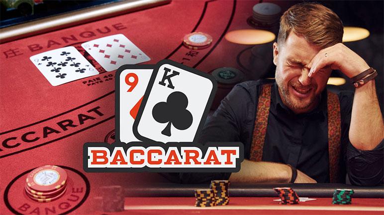 Lý do thua khi chơi baccarat